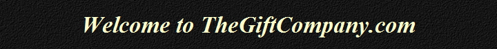 Welcome to TheGiftCompany.com